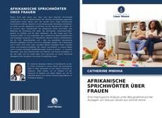 AFRIKANISCHE SPRICHWÖRTER ÜBER FRAUEN的封面