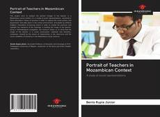 Bookcover of Portrait of Teachers in Mozambican Context
