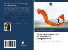 Frauenbewegungen und Änderungen im Strafgesetzbuch kitap kapağı