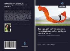 Buchcover von Bewegingen van vrouwen en veranderingen in het wetboek van strafrecht