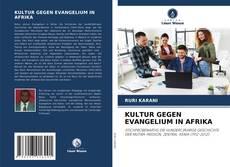 Buchcover von KULTUR GEGEN EVANGELIUM IN AFRIKA