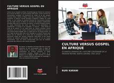 Buchcover von CULTURE VERSUS GOSPEL EN AFRIQUE