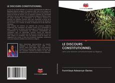 Capa do livro de LE DISCOURS CONSTITUTIONNEL
