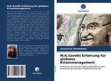 Borítókép a  M.K.Gandhi Erfahrung für globales Krisenmanagement - hoz