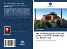 Portada del libro de Die politische, symbolische und musikalisch-künstlerische Rolle von Mehterhane