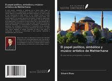 Portada del libro de El papel político, simbólico y músico-artístico de Mehterhane