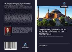 Portada del libro de De politieke, symbolische en muzikaal-artistieke rol van Mehterhane