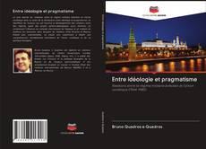 Обложка Entre idéologie et pragmatisme