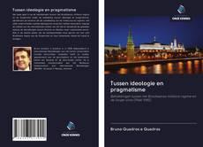 Обложка Tussen ideologie en pragmatisme
