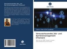 Bookcover of Vorausschauendes Job- und Karrieremanagement (Themen)