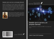 Bookcover of Gestión de la carrera y el empleo (temas)