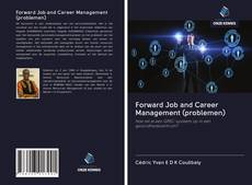 Bookcover of Forward Job and Career Management (problemen)