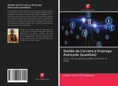 Bookcover of Gestão de Carreira e Emprego Avançado (questões)