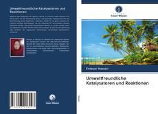 Buchcover von Umweltfreundliche Katalysatoren und Reaktionen