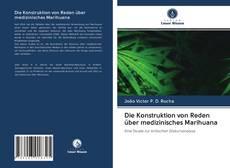 Capa do livro de Die Konstruktion von Reden über medizinisches Marihuana