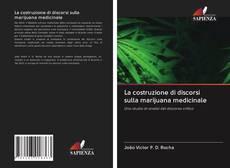 Capa do livro de La costruzione di discorsi sulla marijuana medicinale