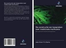 Capa do livro de De constructie van toespraken over medicinale marihuana