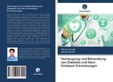 Bookcover of Vorbeugung und Behandlung von Diabetes und Herz-Kreislauf-Erkrankungen