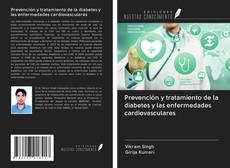 Couverture de Prevención y tratamiento de la diabetes y las enfermedades cardiovasculares
