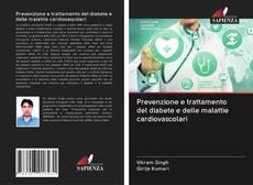 Bookcover of Prevenzione e trattamento del diabete e delle malattie cardiovascolari