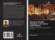 Copertina di Marjorie Oludhe Macgoye e la ricerca della libertà