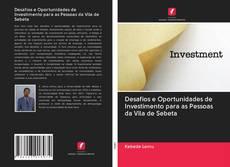 Buchcover von Desafios e Oportunidades de Investimento para as Pessoas da Vila de Sebeta