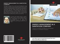Buchcover von ENERGY MANAGEMENT IN A SANITATION COMPANY