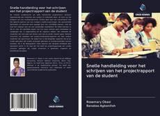 Borítókép a  Snelle handleiding voor het schrijven van het projectrapport van de student - hoz