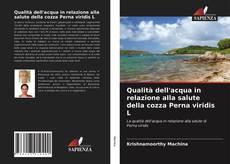 Copertina di Qualità dell'acqua in relazione alla salute della cozza Perna viridis L