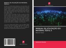 Copertina di MANUAL DE UTILIZAÇÃO DO MATERIAL TÊXTIL II