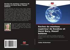 Buchcover von Roches du manteau supérieur de Kozákov et Horní Bory, Massif bohème