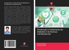 Buchcover von Prevenção e Tratamento da Diabetes e da Doença Cardiovascular