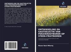 Buchcover von ONTWIKKELING EN GASTSELECTIE VAN PERZIKROOTBORER OP STEEN-FRUITBOMEN