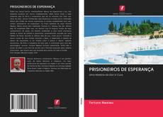 Portada del libro de PRISIONEIROS DE ESPERANÇA