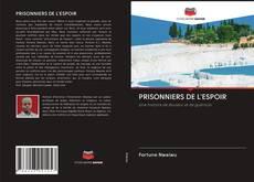 Portada del libro de PRISONNIERS DE L'ESPOIR