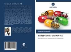 Portada del libro de Handbuch für Vitamin B12