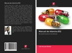 Portada del libro de Manual de vitamina B12