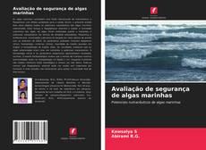 Capa do livro de Avaliação de segurança de algas marinhas
