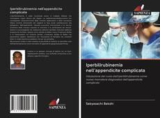 Copertina di Iperbilirubinemia nell'appendicite complicata