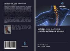 Borítókép a  Osteoporoza: klasyczna choroba związana z wiekiem - hoz