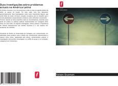 Buchcover von Duas investigações sobre problemas actuais na América Latina