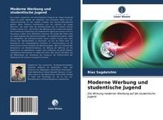 Moderne Werbung und studentische Jugend kitap kapağı