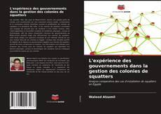Capa do livro de L'expérience des gouvernements dans la gestion des colonies de squatters