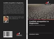 Conflitti etnopolitici in Daghestan kitap kapağı