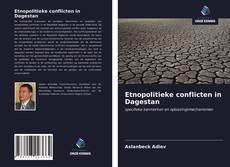 Buchcover von Etnopolitieke conflicten in Dagestan