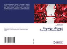 Bookcover of Dimensions of Current Research in Nigeria (Vol.1)