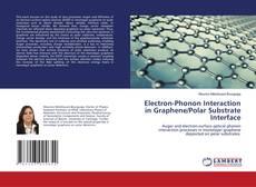 Portada del libro de Electron-Phonon Interaction in Graphene/Polar Substrate Interface