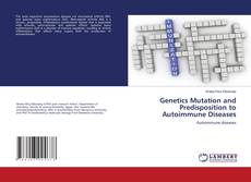 Capa do livro de Genetics Mutation and Predisposition to Autoimmune Diseases