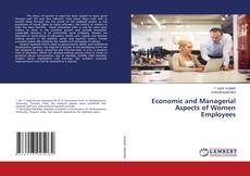 Bookcover of Economic and Managerial Aspects of Women Employees