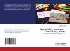 Bookcover of Transmitting Languages Transmitting cultures